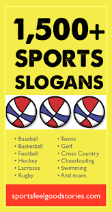 sports slogans sayings and phrases for teams of all ages