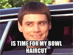 Bowl Haircut Meme - is time for my bowl haircut jim carrey dumb and dumber meme
