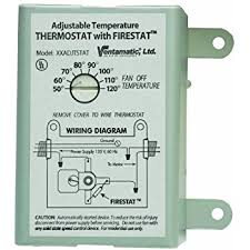ventamatic xxfirestat 10 amp adjustable thermostat with firestat
