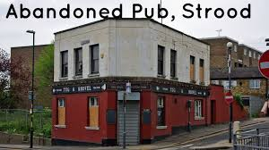 abandoned public house in strood medway youtube