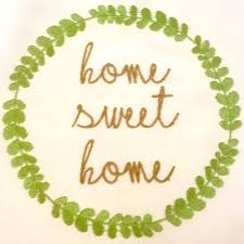 home sweet home machine embroidery design makes for a great