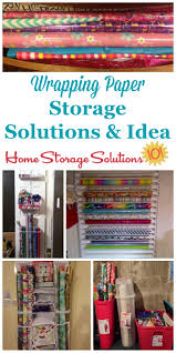 how to store wrapping paper and gift bags wrapping paper storage solutions for all your gift wrap accessories
