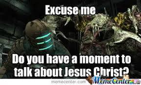 Dead Space Meme - dead space ftw 3 by hornicusthornicus meme center