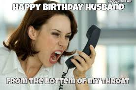 Happy Birthday Husband Meme - happy birthday wishes for husband quotes images and memes