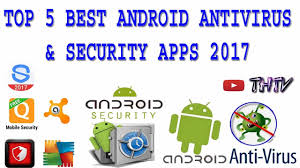 mobile security antivirus for android 5 best free android antivirus and mobile security apps 2017 5 best