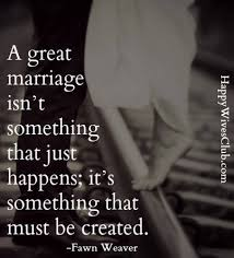 great marriage quotes a great marriage fawn weaver married and relationships