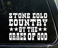 amazon com stone cold country by the grace of god 8