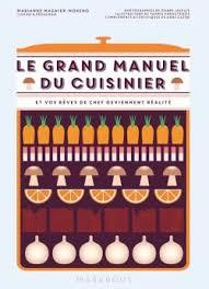 livres de cuisine marabout le grand manuel du cuisinier editions marabout