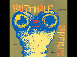 Independent by Butthole Surfers Independent Worm Saloon Full Youtube