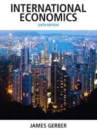 pearson economics james gerber international economics prentice