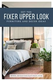 Bedroom Ideas From Fixer Upper Get The Fixer Upper Look Furniture And Decor Ideas Interior