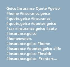 geico insurance quote geico home insurance geico quote geico