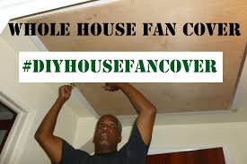 whole house fan cover video youtube