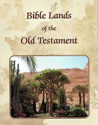 bible lands of the old testament reformed book services