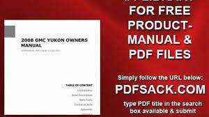 2008 gmc yukon owners manual video dailymotion