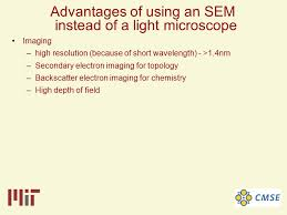 name one advantage of light microscopes over electron microscopes scanning electron microscopy ppt download