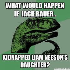 Jack Bauer Meme - would happen if jack bauer