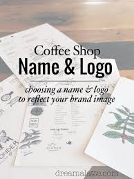 Ideas With A Name Choosing A Coffee Shop Name Logo Coffee Logos And Shopping