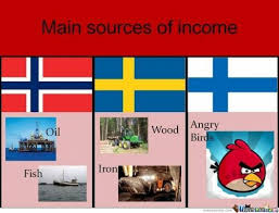 Norway Meme - main sources of income norway sweden finland really funny meme
