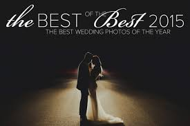 best for wedding the 2015 best of the best wedding photography collection junebug