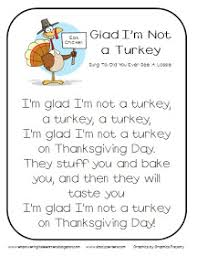 glad i m not a turkey song thanksgiving songs and classroom