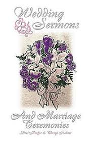 wedding sermons wedding sermons marriage cer keefer derl lifeway christian