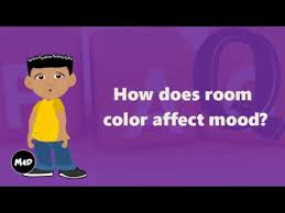 how does color affect mood how does room color affect mood youtube