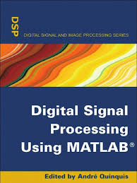 digital signal processing using matlab matrix mathematics matlab