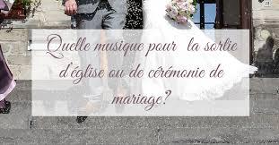 chanson mariage chanson pour ceremonie mariage de mariage