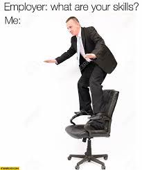 Meme Chair - employer what are your skills me surfing on a chair interview