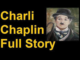 charlie chaplin biography in hindi struggle and success story