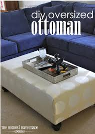 diy oversized ottoman living room update the homes i have made