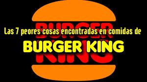 imagenes asquerosas de accidentes las 7 cosas más asquerosas encontradas en comidas de burger king