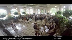 wedding processional canon in d wedding processional string quartet