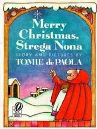 merry christmas strega nona by tomie depaola scholastic