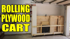Mobile Lumber Storage Rack Plans by Rolling Plywood Cart For A Woodshop 207 Youtube