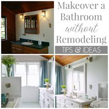 Decorating Ideas For Bathrooms On A Budget How To Makeover A Bathroom Without Remodeling