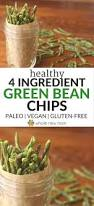 crispy green bean chips a healthy