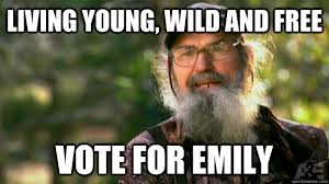 Emily Meme - living young wild and free vote for emily duck dynasty quickmeme
