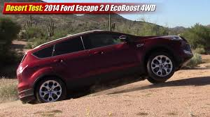 Ford Escape 2015 - desert test 2014 ford escape 2 0 ecoboost 4wd youtube