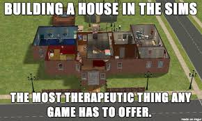 the sims building a house was always the best part gaming