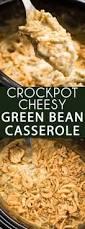 cheesy crockpot green bean casserole the salty marshmallow