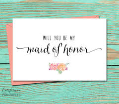 will you be my of honor ideas will you be my of honor printable card of honor