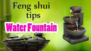 Feng Shui Water Fountain Feng Shui Tips Youtube