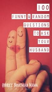 ideas about Fun Relationship Questions on Pinterest   First     Pinterest Quirky Bohemian Mama      Funny  amp  Random Questions to Ask Your Husband  date night