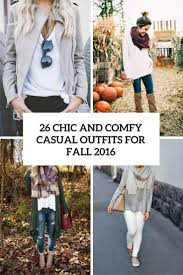 26 chic and comfy casual for fall 2016 styleoholic