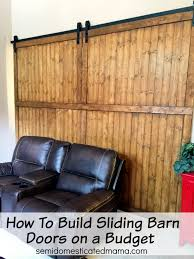 How To Make A Sliding Barn Door by How To Build Sliding Barn Doors On A Budget