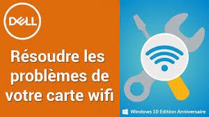 Problème Carte Réseau Wifi Dans Résoudre Les Problèmes De Connexion De Votre Carte Wifi Réseau
