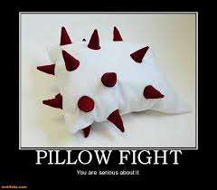 Pillow Fight Meme - pillow demotivational poster page