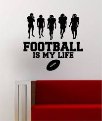 football is my life v2 wall decal sticker vinyl home decor